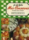 Livres - Je Sais Faire Mes Conserves Image Par Image Patisseries N°5.