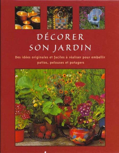 Livre decorer son jardin tessa evelegh acheter for Decorer son jardin a moindre cout