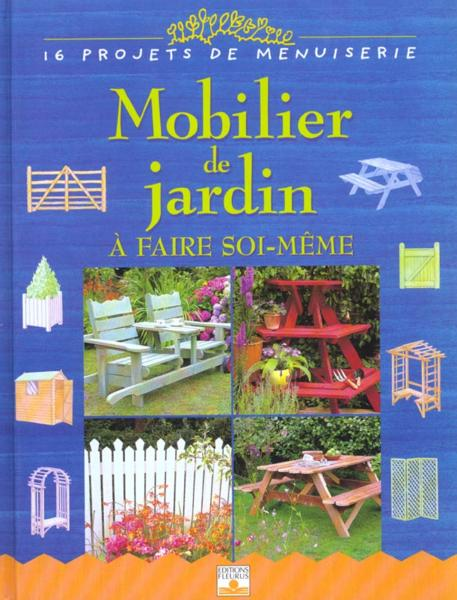 livre 151 mobilier de jardin a faire soi meme bridgewater alan bridewater gill. Black Bedroom Furniture Sets. Home Design Ideas