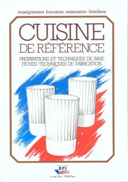 Livre cuisine de r f rence pr paration et techniques for Technique de cuisine