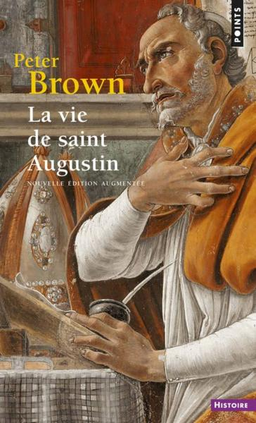 Livre la vie de saint augustin peter brown for Le jardin voyageur peter brown