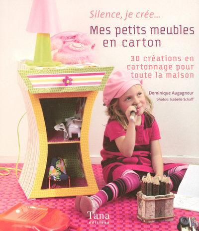 livre mes petits meubles en carton 30 cr ations en cartonnage pour toute la maison. Black Bedroom Furniture Sets. Home Design Ideas