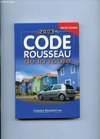 livre code rousseau de la route 2003 code rousseau acheter occasion 17 09 2002. Black Bedroom Furniture Sets. Home Design Ideas