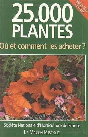 Livre 25000 plantes ou et comment les acheter for Acheter les plantes