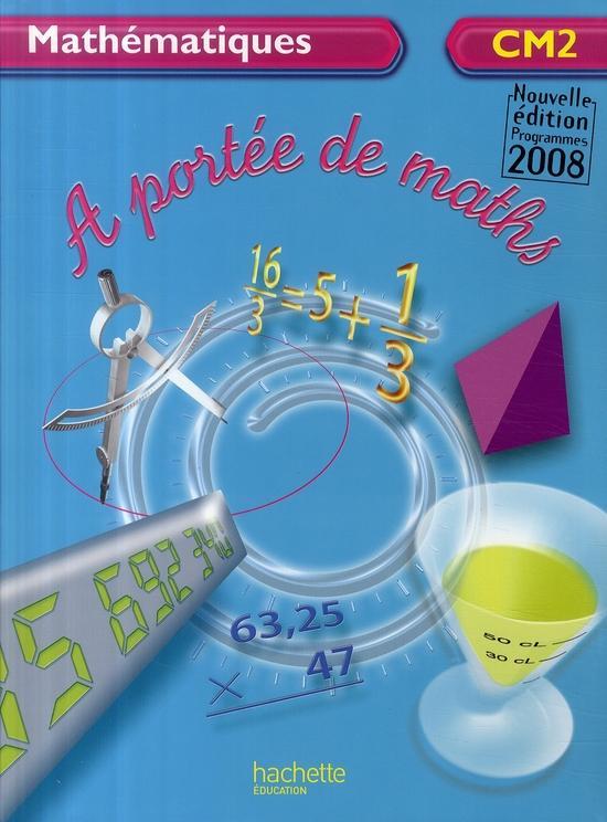 Livre math matiques cm2 livre de l 39 l ve dition for A portee de maths cm2