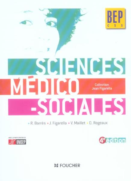 Livre Sciences Medico Sociales Bep Css 4e Edition border=