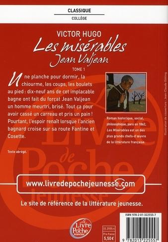 an analysis of victor hugos examination of jean valjeans thoughts in les miserables