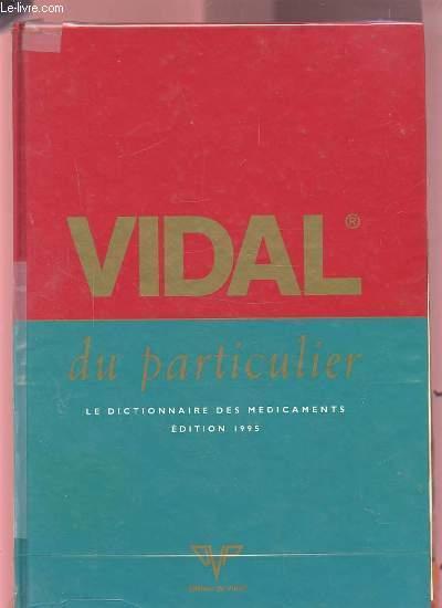 Livre - Vidal Du Particulier - Collectif - ACHETER OCCASION