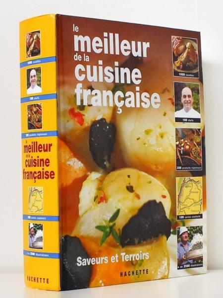 Livre le meilleur de la cuisine fran aise lambolley - Meilleurs livres de cuisine ...