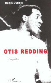 Otis Redding ; Biographie - Intérieur - Format classique