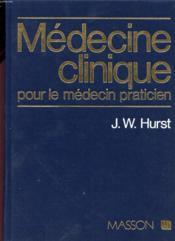 Médecine clinique pour le médecin praticien