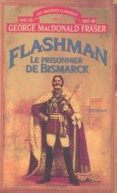 Flashman T.2 ; Le Prisonnier De Bismarck