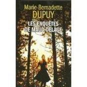 Les enquêtes de Maud Delage Tome 2