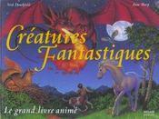 Creatures fantastiques ; le grand livre anime