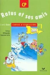 Ratus et ses amis cp cahier de lecture