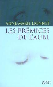 Les Premices De L'Aube