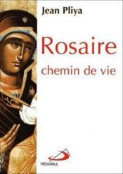 Rosaire Chemin De Vie