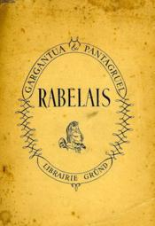 Les Oeuvres De Maitre Francoys Rabelais, Gargantua Et Pantagruel
