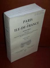 FÉDÉRATION DES SOCIÉTÉS HISTORIQUES ET ARCHÉOLOGIQUES DE PARIS. Tomes 16-17, 1965-1966.