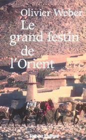Le Grand Festin De L'Orient