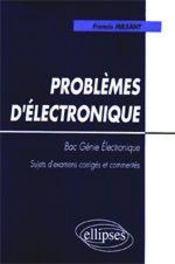 Problemes D'Electronique Bac Genie Electronique Sujets D'Examens Corriges Et Commentes