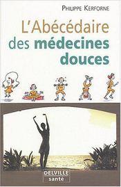 Abecedaire Des Medecines Douces