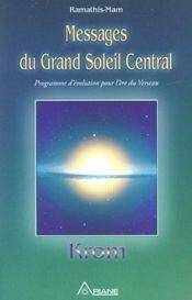 Messages Du Grand Soleil Central
