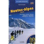 Guide raquettes Hautes Alpes t.2