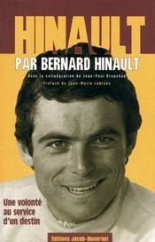 Hinault par Bernard Hinault ; une volonté au service d'un destin