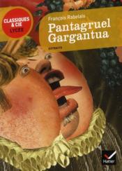 Pantagruel, Gargantua