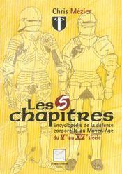 Livre Les Cinq Chapitres - Encyclopedie De La Defense Corporelle Au Moyen-Age, Du Veme Au Xveme Siec - Intérieur - Format classique