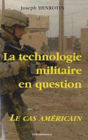 La technologisation militaire en question ; le cas américain