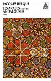 Les arabes ; Andalousies
