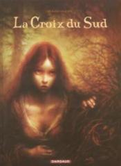 Longs Courriers T.1 ; La Croix Du Sud