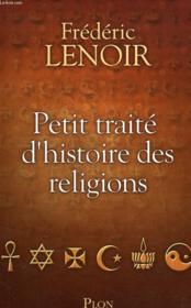 Petit traité d'histoire des religions