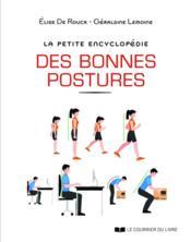 La petite encyclopédie des bonnes postures - Couverture - Format classique