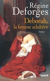 Déborah, la femme adultère