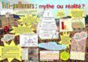 Viti-Pollueurs : Mythe Ou Realite ?