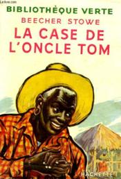 Livre la case de l 39 oncle tom beecher stowe harriet - Case de l oncle tom guirlande ...