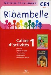 Méthode de lecture ; CE1 ; série rouge ; cahier d'activités et livret d'entraînement t.1