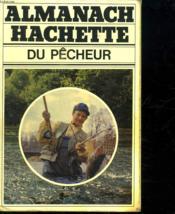 Almanach Hachette Du Pêcheur