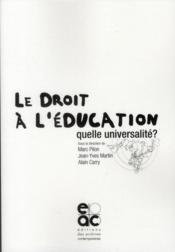Le droit à l'éducation, quelle universalité ?