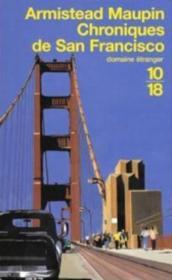 Chroniques de San Francisco.. 1. Chroniques de San Francisco