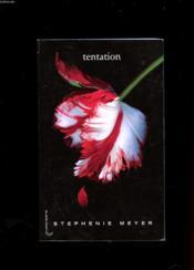 Twilight t.2 ; tentation