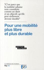 Pour une mobilité plus libre et plus durable - Couverture - Format classique