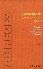 Cancer du sein ; questions et réponses au quotidien (3e édition)