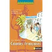 Au temps des colonies françaises ; CM2 ; livre de l'élève