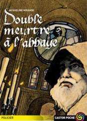 Double Meurtre A L'Abbaye - Couverture - Format classique