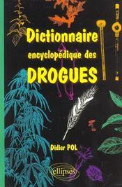Dictionnaire Encyclopedique Des Drogues