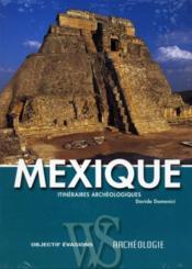 Mexique ; itinéraires archéologiques - Couverture - Format classique